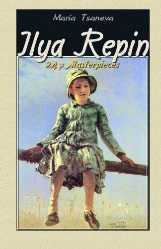 Ilya Repin:  247 Masterpieces: Volume 8 (Annotated Masterpieces)
