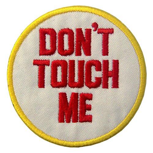 Parche termoadhesivo para la ropa, diseño de Don't Touch Me / No...