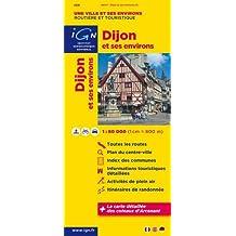 Dijon mit Umgebung 1 : 80 000 Freizeitkarte (Ign Map)