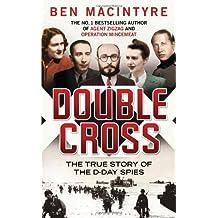 Double Cross by Ben Macintyre (2012-03-27)