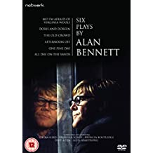 Six Plays By Alan Bennett: the