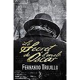 Le secret de l'oncle Óscar (French Edition)