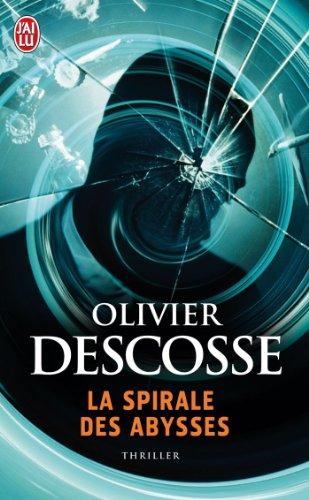 La spirale des abysses par Olivier Descosse