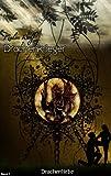 Drachenliebe - Drachenkrieger Band 1