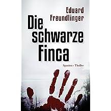 Die schwarze Finca: Spanien-Thriller (Andalusien Trilogie Band 2) (German Edition)
