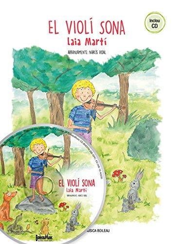 Descargar Libro El Violí Sona de Laia Martí