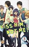 Kiss him, not me: 3