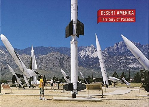 Desert America: Territory of Paradox (Verb Monography) by Ramon Prat (Editor), Jaime Salazar (Editor), Michael Kubo (Editor) (1-Nov-2001) Hardcover