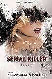 serial killer tome 1 entre ombre et lumi?re