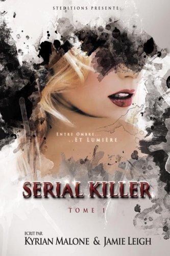 Serial Killer: Tome 1