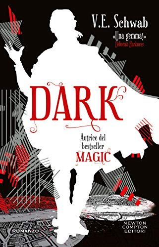 Dark (Magic Vol. 3) di [Schwab, V.E.]