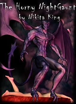 The Horny Night Gaunt (The Horny Tales Book 2) (English Edition) von [King, Nikita]