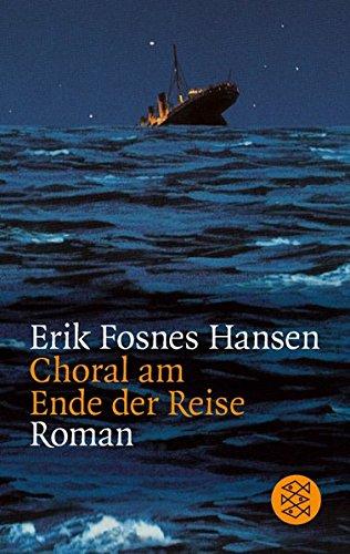 Buchseite und Rezensionen zu 'Choral am Ende der Reise: Roman' von Erik Fosnes Hansen