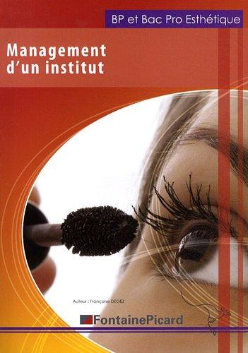 Management d'un institut BP et Bac Pro Esthétique