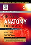 Gray's Anatomy for Students : An Instant Review First South Asia Edition