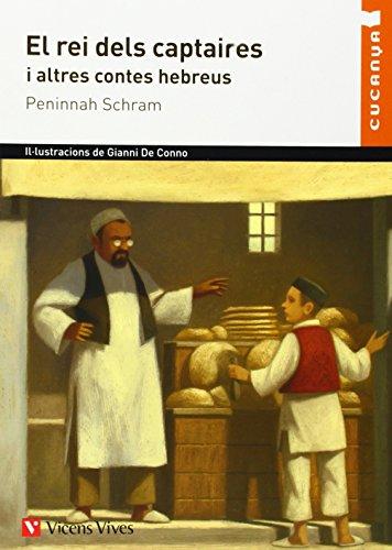 El Rei Dels Captaires Cucanya (Col·lecció Cucanya) - 9788431699826