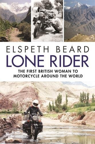 lone-rider-the-first-british-woman-to-motorcycle-around-the-world