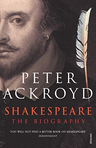 Shakespeare: The Biography por Peter Ackroyd