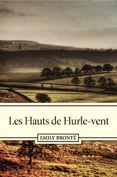 Les Hauts de Hurle-vent par [Brontë, Emily]