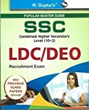 SSC Combined Secondary Level (10+2): Postal Assistants/Sorting Assistants, DEO & LDC Recruitment Exam Guide