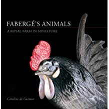 Faberge's Animals: A Royal Farm in Miniature