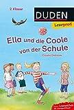 Leseprofi – Ella und die Coole von der Schule, 2. Klasse (DUDEN Leseprofi 2....