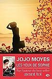 Les Yeux de Sophie (Milady Feel Good Books)
