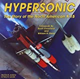 Hypersonic: The Story of the North American X-15 (Specialty Press)