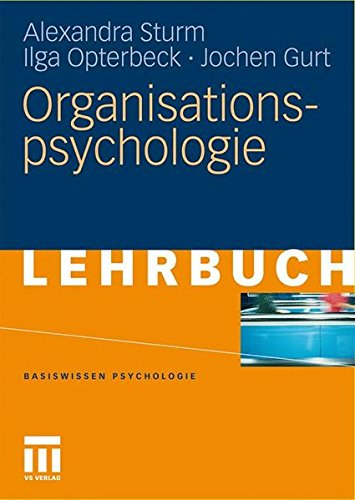 Organisationspsychologie (Basiswissen Psychologie) (German Edition)