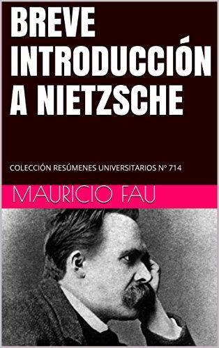 BREVE INTRODUCCIÓN A NIETZSCHE: COLECCIÓN RESÚMENES UNIVERSITARIOS N 714