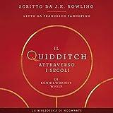 Il Quidditch Attraverso I Secoli: I libri della Biblioteca di Hogwarts 2