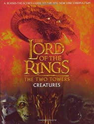 The Two Towers: Creatures [With Fold-Out Chart] (Lord of the Rings)