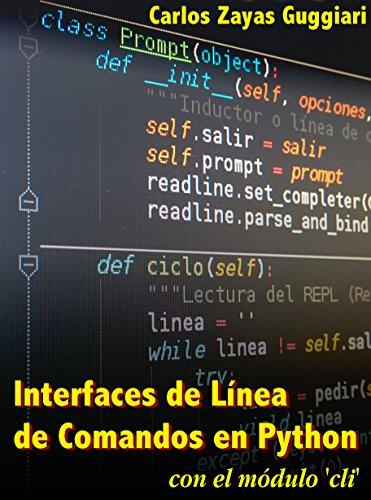 Interfaces de línea de comandos en Python con el módulo cli por Carlos Zayas Guggiari