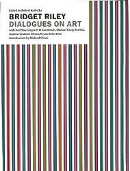 Bridget Riley: Dialogues on Art by Robert Kudielka (2003-06-30)