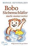 Bobo Siebenschläfer macht munter weiter: Geschichten für ganz Kleine