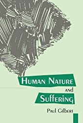 Human Nature And Suffering by Paul Gilbert (1992-09-03)