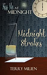 Midnight Strokes (Kiss Me at Midnight) (English Edition)