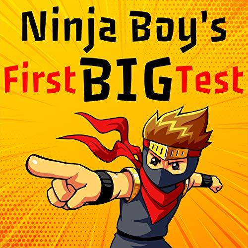 Ninja Boy's First Big Test (English Edition)