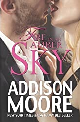 Fire in an Amber Sky: Volume 3 (Burning Through Gravity) by Addison Moore (2015-11-06)