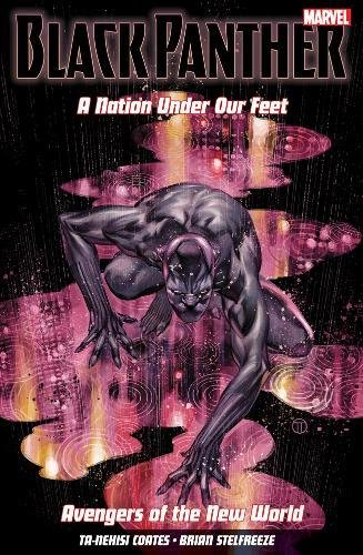 black-panther-a-nation-under-our-feet-vol-4-avengers-of-the-new-world