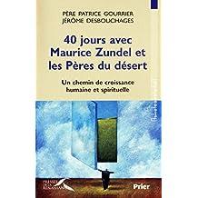 40 jours avec Maurice Zundel et les Pères du désert