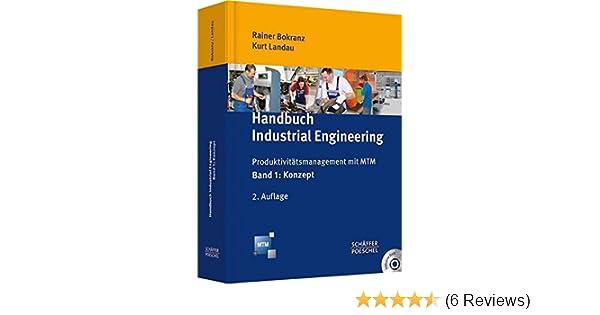 Handbuch Industrial Engineering: Produktivitätsmanagement mit MTM ...