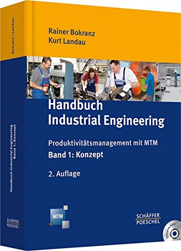 Engineering-handbuch (Handbuch Industrial Engineering: Produktivitätsmanagement mit MTM)