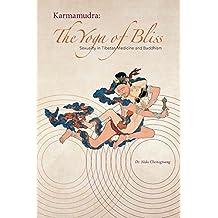 Karmamudra: The Yoga of Bliss