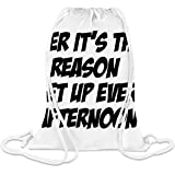Bier Es ist der Grund, den ich jeden Nachmittag aufstehe - Beer It's The Reason I Get Up Every Afternoon Custom Printed Drawstring Sack 5 l 100% Soft Polyester A Stylish Bag For Everyday Activities