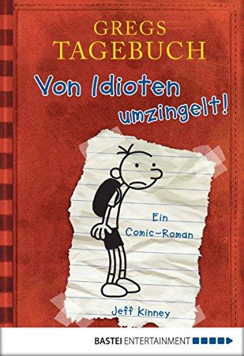 Gregs Tagebuch - Von Idioten umzingelt! -