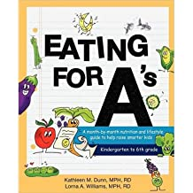 Eating for A's: A Month-By-Month Nutrition and Lifestyle Guide to Help Raise Smarter Kids (Paperback) - Common