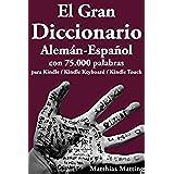El Gran Diccionario Alemán-Español con 75.000 Palabras (Gran Diccionarios nº 3)