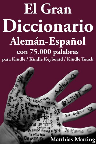 El Gran Diccionario Alemán-Español con 75.000 Palabras (Gran Diccionarios nº 3) (Spanish...