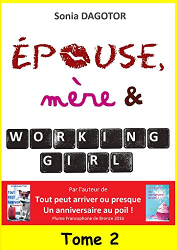 Epouse, mre et working girl - Tome 2